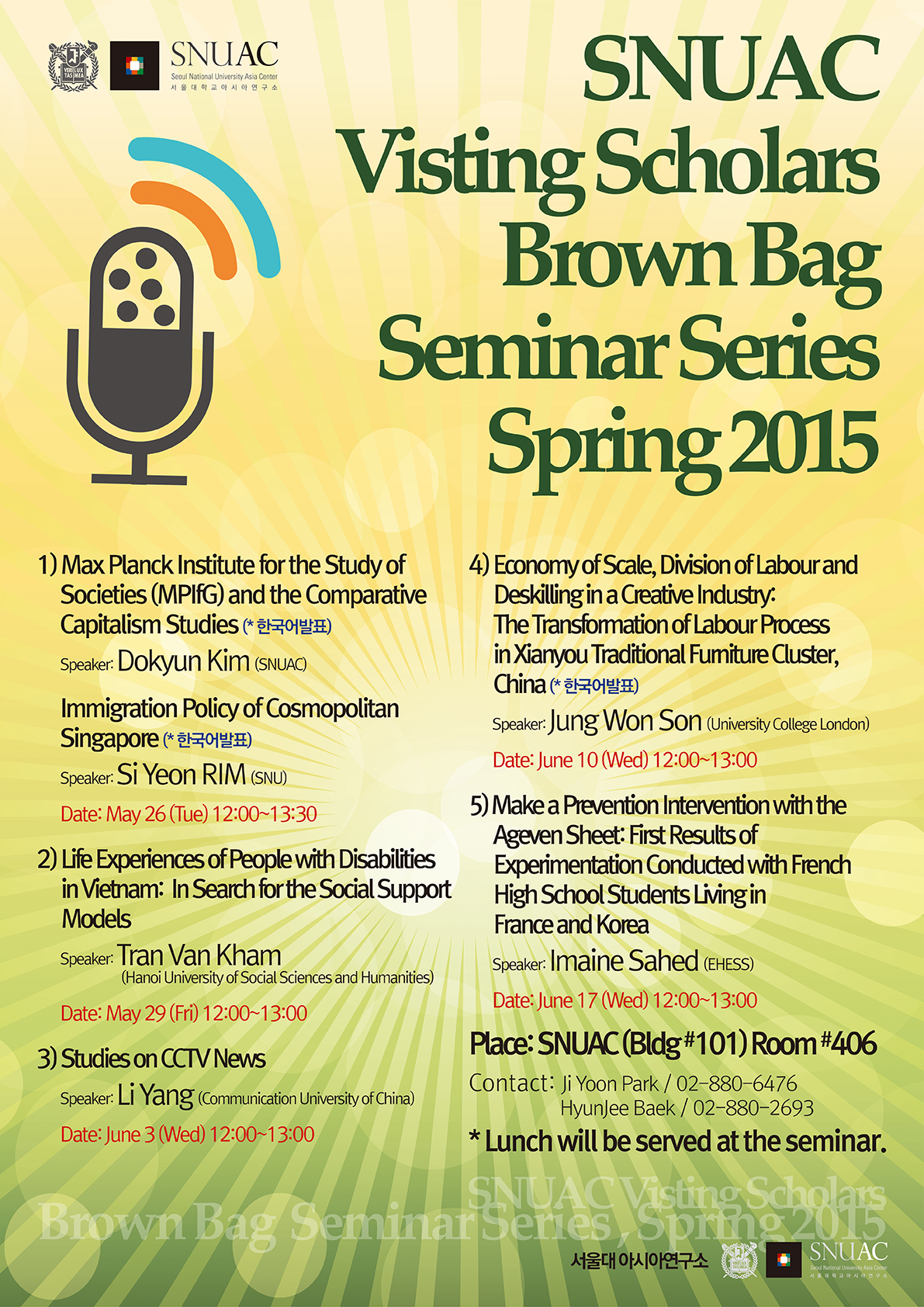 SNUAC Visting Scholars Brown Bag Seminar Series Spring 2015