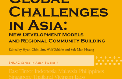 GLOBAL CHALLENGES IN ASIA: NEW DEVELOPMENT MODEL AND REGIONAL COMMUNITY BUILDING