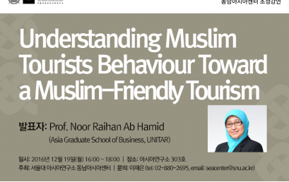 Understanding Muslim Tourists Behaviour Toward a Muslim-Friendly Tourism