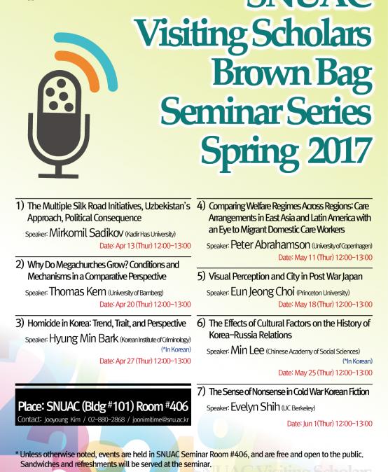 SNUAC Visiting Scholars Brown Bag Seminar Series Spring 2017