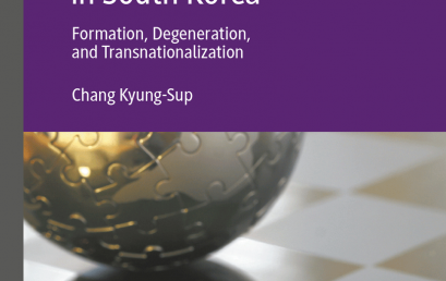 Developmental Liberalism in South Korea: Formation, Degeneration, and Transnationalization
