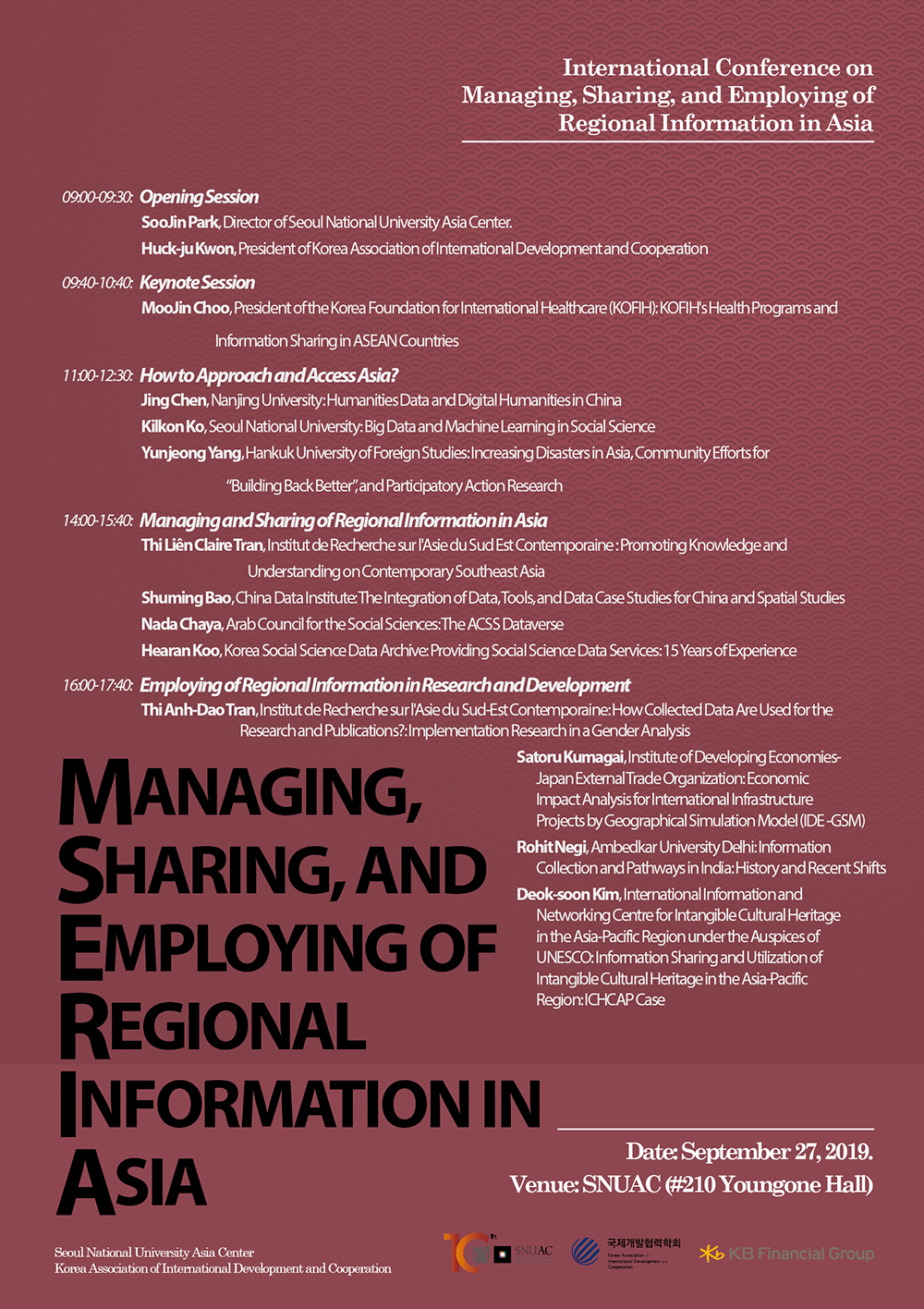 Managing, Sharing, and Employing of Regional Information in Asia