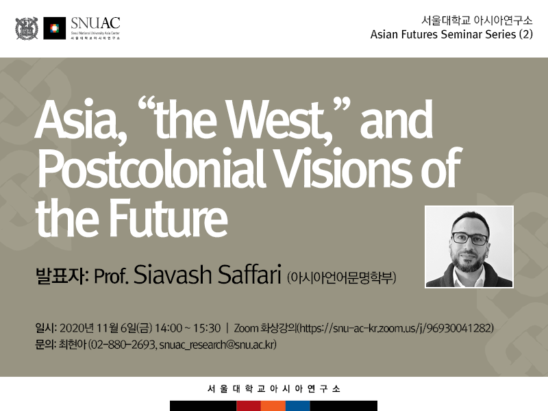 "Asia, ""the West,"" and Postcolonial Visions of the Future"