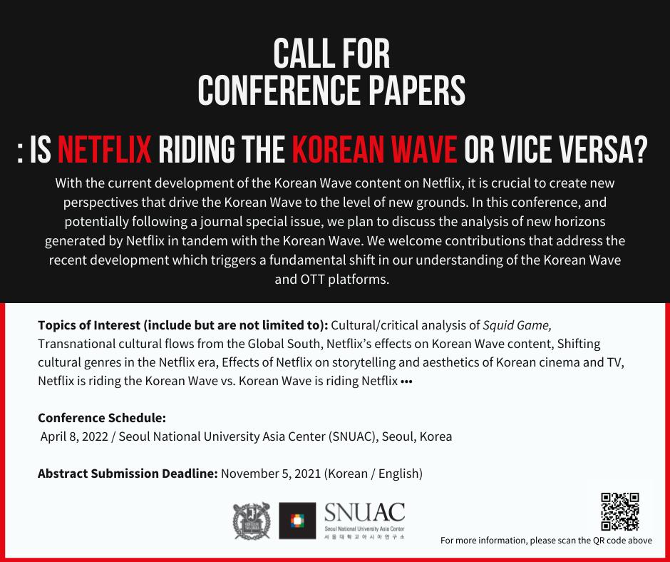 [공지] Call for Conference Papers: Is Netflix Riding the Korean Wave or Vice Versa?
