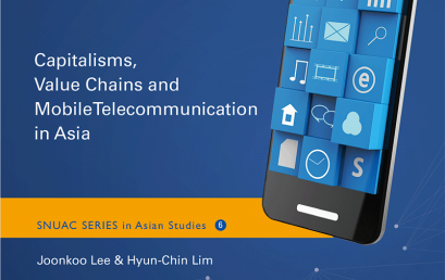 Mobile Asia: Capitalisms, Value Chains and Mobile Telecommunication in Asia