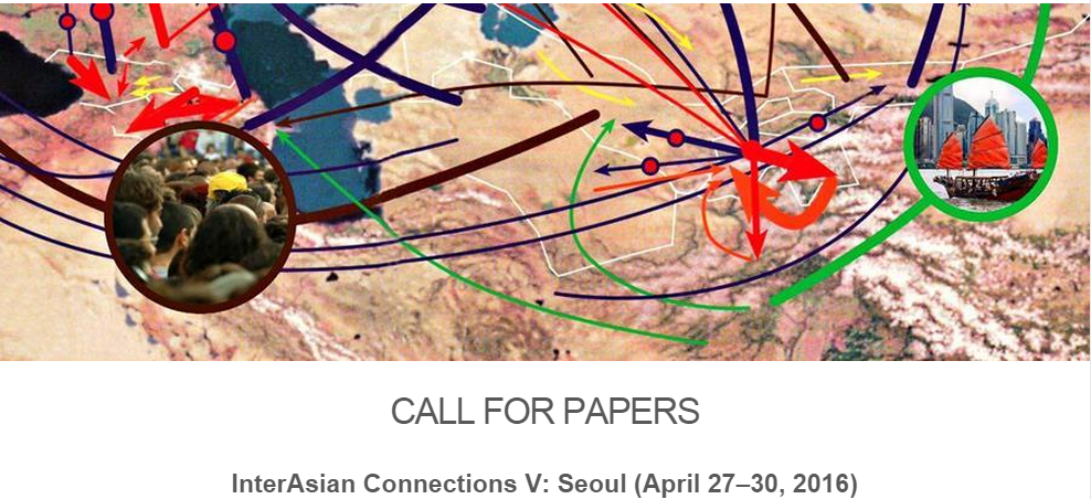 Call for Workshop Papers – InterAsian Connections V: Seoul