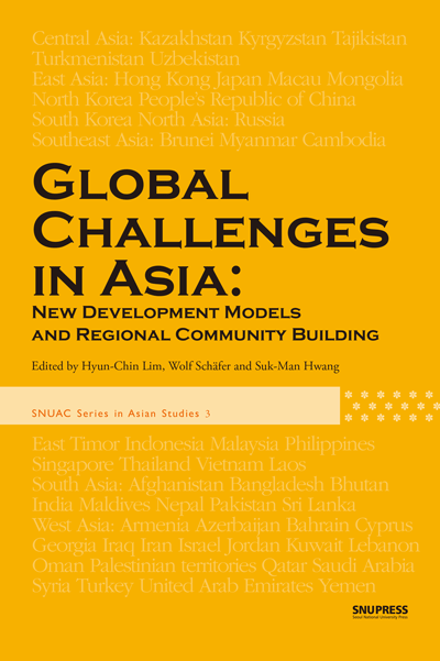 Global Challenges in Asia: New Development Models and Regional Community Building